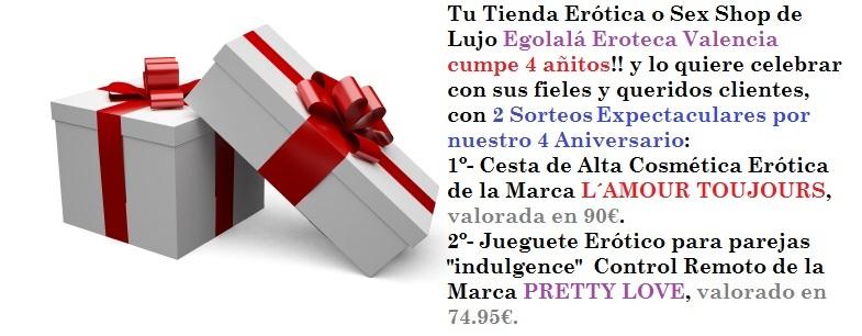"""2º Sorteo de 4º Aniversario, """"JUGUETE ERÓTICO PARA PAREJAS CONTROL REMOTO """"IDULGENCE"""", Egolalá Eroteca Valencia."""