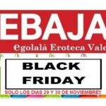 BLACK FRIDAY en EGOLALA EROTECA VALENCIA, días 29 y 30 Noviembre!!