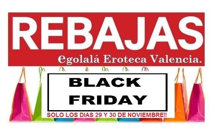 BLACK FRIDAY 29 Y 30 Noviembre Egolala Eroteca Valencia