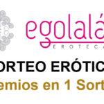 3 Sorteos Eróticos por nuestro 7º Aniversario!!, en EGOLALA EROTECA VALENCIA